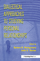 Dialectical approaches to studying personal relationships