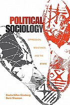Political sociology : oppression, resistance, and the state