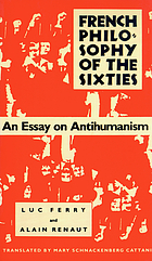 French philosophy of the sixties : an essay on antihumanism
