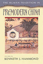 The human tradition in premodern China