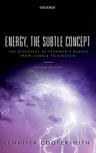 Energy, the subtle concept : the discovery of Feynman's blocks from Leibniz to Einstein
