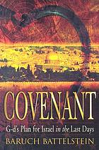 Covenant : Conflict and Salvation in the End Times.