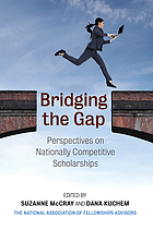 Bridging the gap : perspectives on nationally competitive scholarships