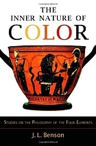 The inner nature of color : studies on the philosophy of the four elements