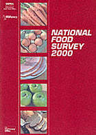 National Food Survey 2000 : annual report on food expenditure, consumption and nutrient intakes.