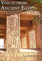 Voices from ancient Egypt : an anthology of Middle Kingdom writings