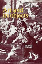 Art and its objects : with six supplementary essays