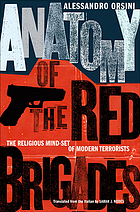 Anatomy of the Red Brigades : the religious mind-set of modern terrorists