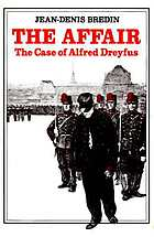 The affair : the case of Alfred Dreyfus