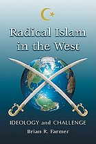 Radical Islam in the West : ideology and challenge
