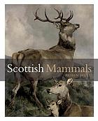Scottish Mammals.