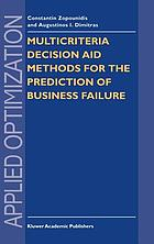 Multicriteria decision aid methods for the prediction of business failure
