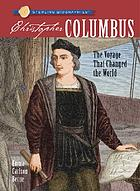 Christopher Columbus : the voyage that changed the world