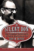 The silent don : the criminal underworld of Santo Trafficante Jr.