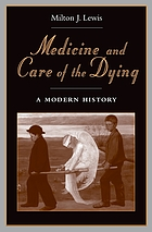 Medicine and the care of the dying : a modern history