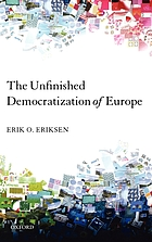 The unfinished democratization of Europe