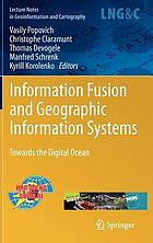 Information Fusion and Geographic Information Systems : Towards the Digital Ocean