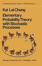 Elementary probability theory with stochastic process