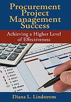 Procurement project management success : achieving a higher level of effectiveness