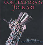 Contemporary folk art : treasures from the Smithsonian American Art Museum