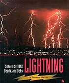 Lightning : sheets, streaks, beads, and balls