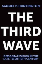 The third wave : democratization in the late twentieth century