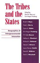 The tribes and the states : geographies of intergovernmental interaction