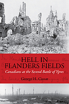 Hell in Flanders Fields : Canadians at the second battle of Ypres