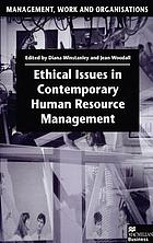 Ethical issues in contemporary human resource management