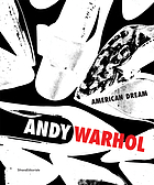 Andy Warhol : the American dream