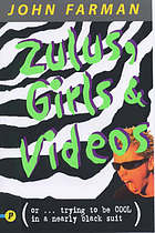 Zulus, girls & videos