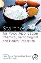 Starches for food application : chemical, technological and health properties