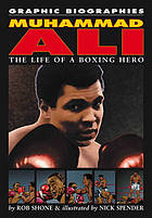 Muhammad Ali : the life of a boxing hero