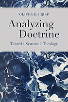 Analyzing doctrine : toward a systematic theology