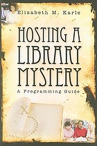 Hosting a library mystery : a programming guide