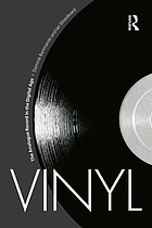 Vinyl : the analogue record in the digital age
