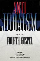 Anti-Judaism and the fourth gospel