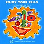 Enjoy your cells.
