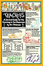 Teachers, a survival guide for the grown-up in the classroom