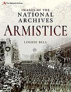 Images of the National Archives. Armistice