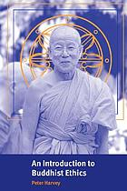 An introduction to Buddhist ethics : foundations, values and issues