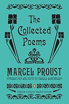 Marcel Proust : the collected poems : a dual-language edition with parallel text