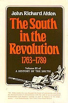 The South in the revolution : 1763 - 1789