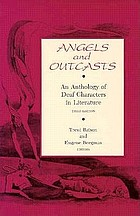 Angels and outcasts : an anthology of deaf characters in literature