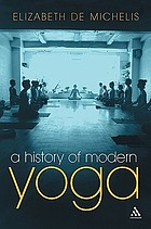 History of Modern Yoga : Patanjali and Western Esotericism.