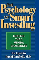 The psychology of smart investing : meeting the 6 mental challenges.