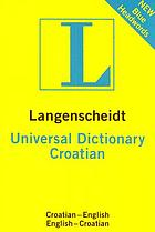 Langenscheidt universal Croatian dictionary : Croatian-English, English-Croatian