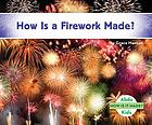 How is a firework made?
