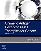 Chimeric antigen receptor T-cell therapies for cancer : a practical guide