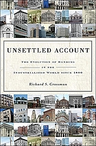 Unsettled account : the evolution of banking in the industrialized world since 1800